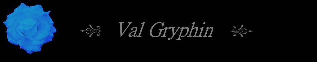 Welcome to the home of author Val Gryphin...
